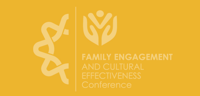 2021 Family Engagement and Cultural Effectiveness Conference